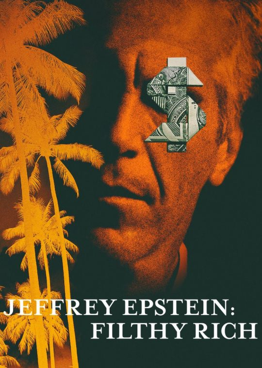 Netflix Jeffrey Epstein Filthy Rich Excerpt